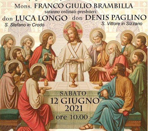 Sabato 12 giugno le ordinazioni presbiterali: Don Luca Longo e Don Denis Paglino (video e foto)